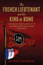 The French Lieutenant and the King of Rome