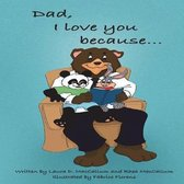 Dad, I Love You Because...