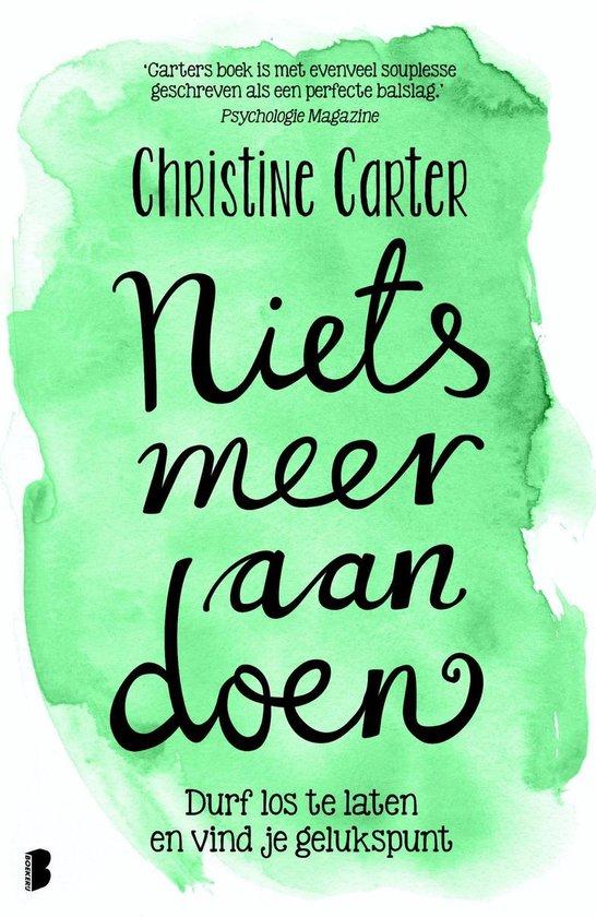 Niets meer aan doen - Christine Carter |