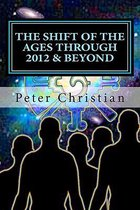 The Shift of the Ages Through 2012 and Beyond