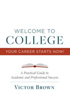 Welcome to College Your Career Starts Now!