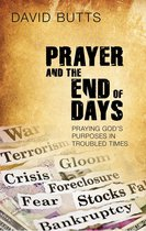 Prayer and the End of Days