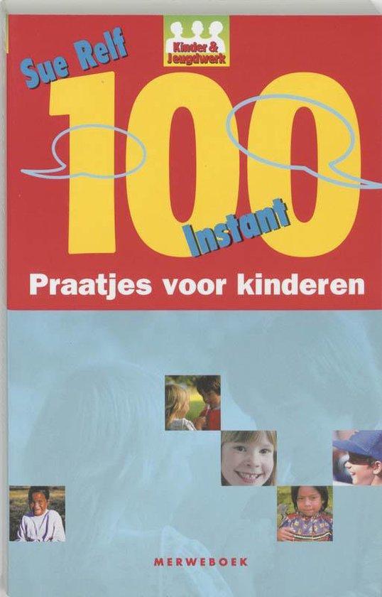 Cover van het boek '100 instant praatjes voor kinderen' van S. Relf