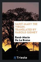 Saint Mary the Virgin. Translated by Harold Gidney