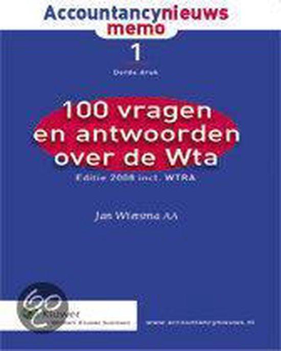 Cover van het boek '100 vragen en antwoorden over de WTA / druk 3' van J. Wietsma