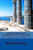 Mediterranean Homosexual Pleasure