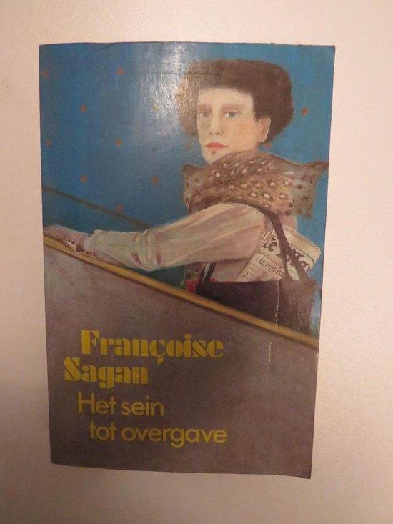 Het sein tot overgave - Françoise Sagan |