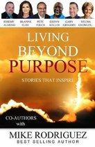 Living Beyond Purpose