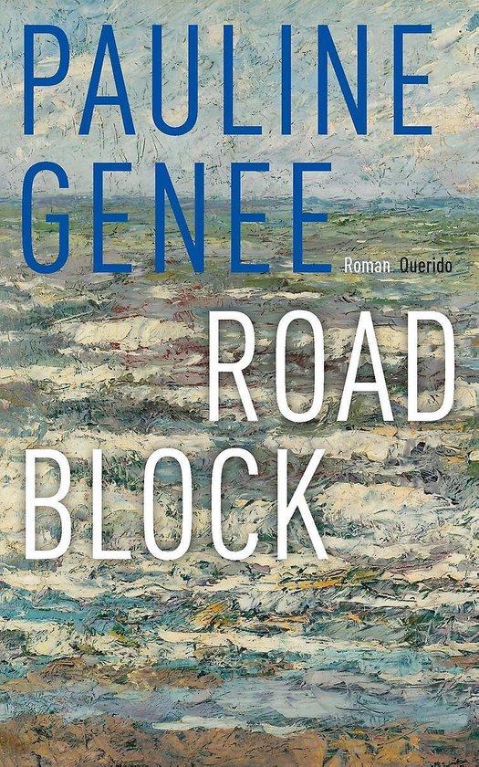 Roadblock - Pauline Genee |