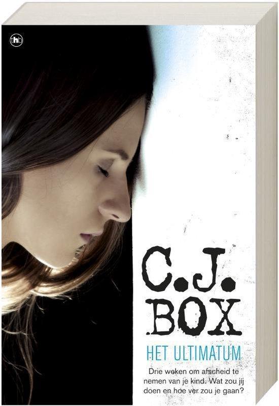 het ultimatum - C.J. Box pdf epub
