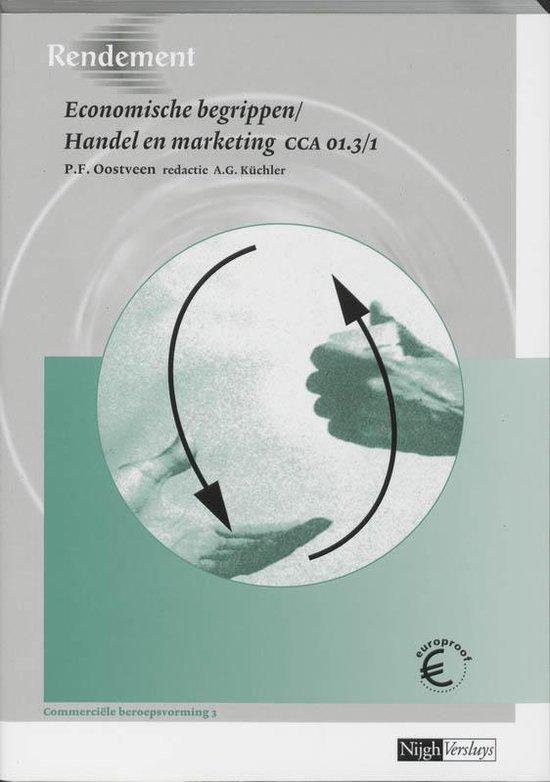 Rendement - Economische begrippen/Handel en marketing CCA 01.3/1 Leerboek - P.F. Oostveen |