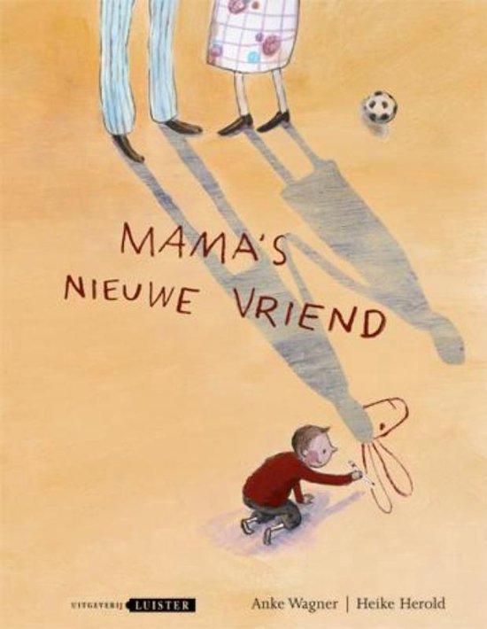 Mama's nieuwe vriend - Anke Wagner pdf epub
