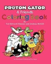 Proton Gator & Friends Coloring Book