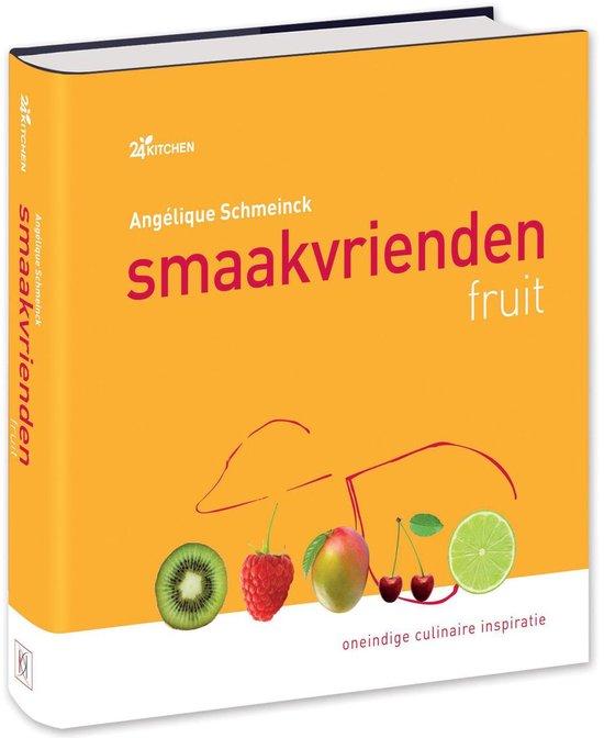Smaakvrienden fruit zoet & hartig - Angélique Schmeinck |