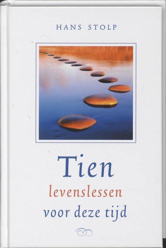 Tien levenslessen voor deze tijd - Hans Stolp pdf epub