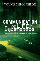 Communication for Life in Cyberspace