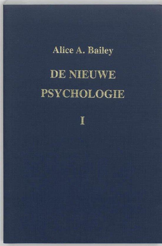 De nieuwe psychologie I - A.A. Bailey |