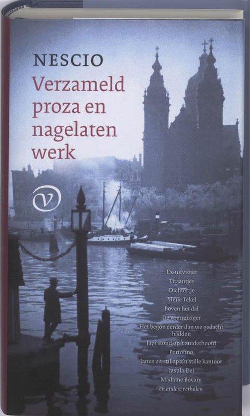 Verzameld proza en nagelaten werk - Nescio | Fthsonline.com