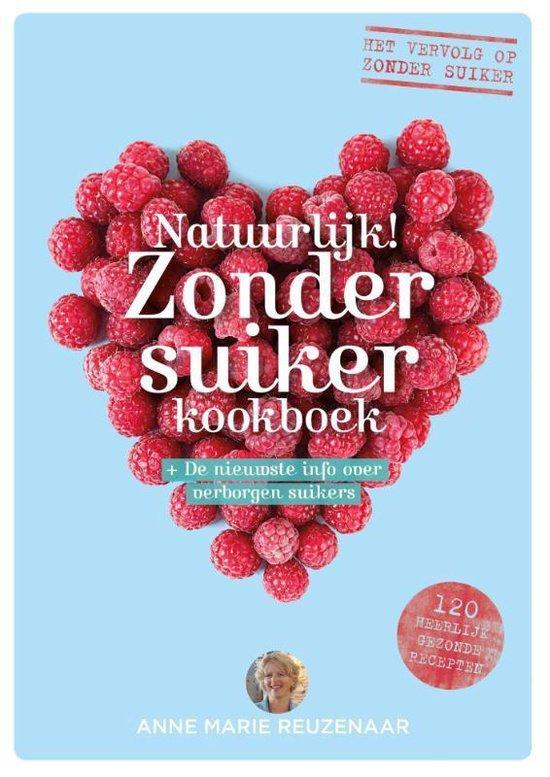 Natuurlijk! zonder suiker kookboek - Anne Marie Reuzenaar |