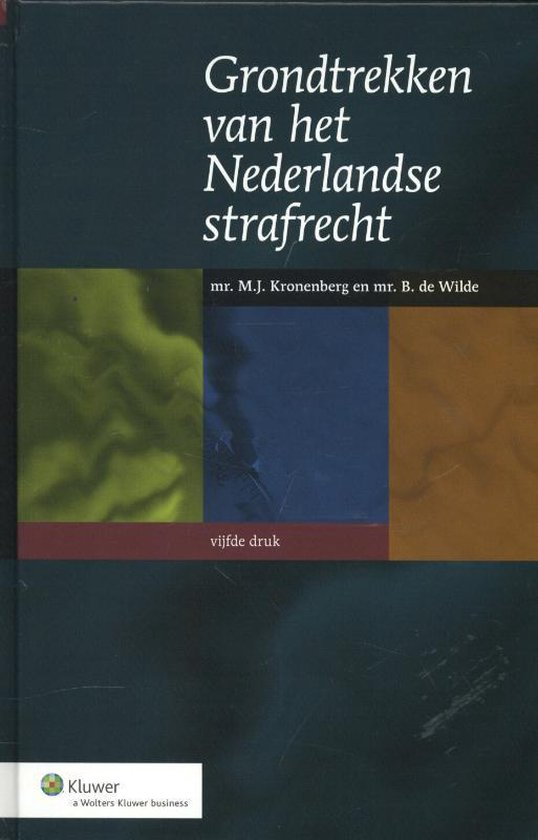 Grondtrekken van het Nederlandse strafrecht - M.J. Kronenberg pdf epub