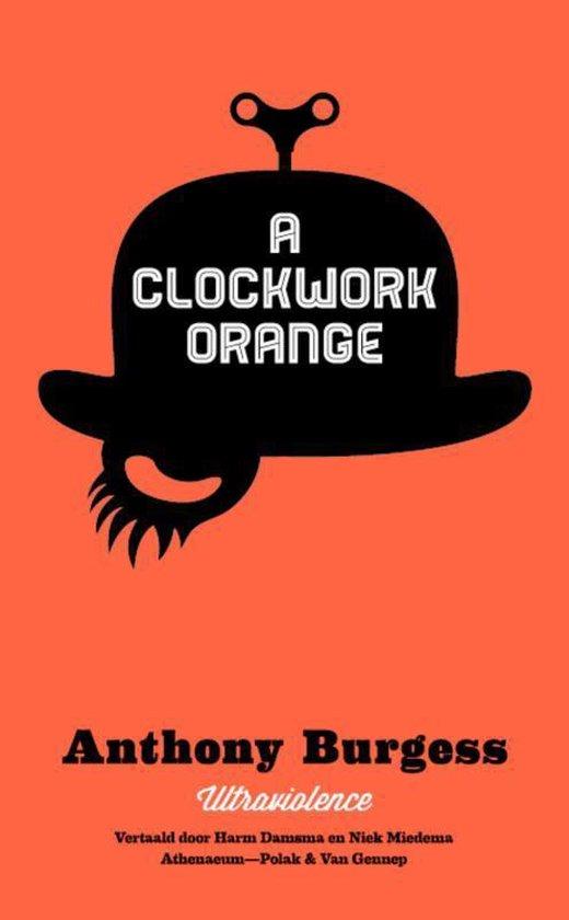 A Clockwork Orange. Ultraviolence Nederlandstalig - Anthony Burgess  