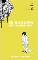 Bring Down the Chandeliers