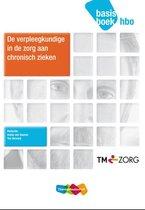 De verpleegkundige in de zorg aan chronisch zieken hbo basisboek