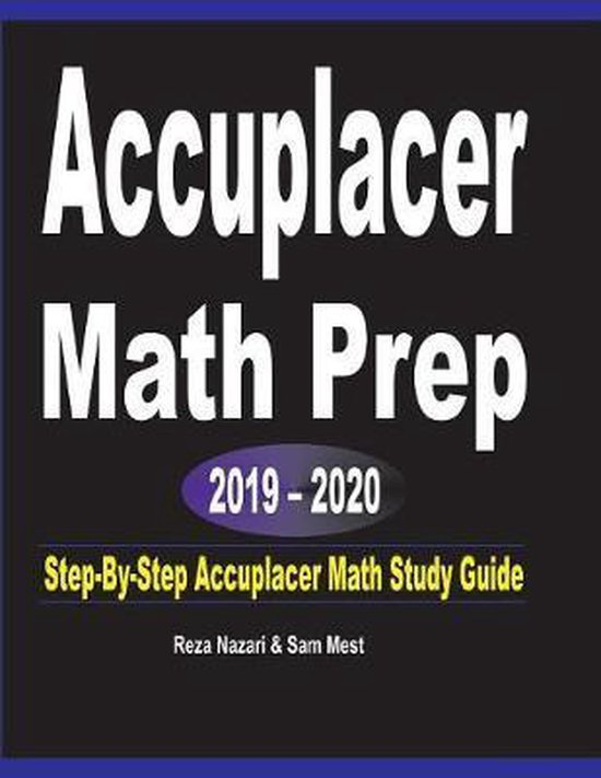 Accuplacer Math Prep 2019 - 2020