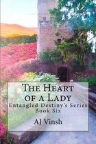 The Heart of a Lady