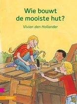 Wie Bouwt De Mooiste Hut?