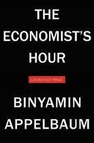 Boek cover The Economists Hour van Binyamin Appelbaum