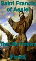 The Little Flowers (fioretti)