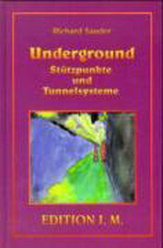 Omslag van Underground. Stützpunkte und Tunnelsysteme
