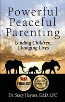 Powerful Peaceful Parenting
