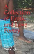 A Collection of Erotic and Love Poetry