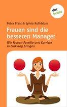 Frauen sind die besseren Manager