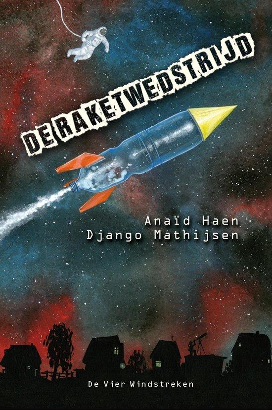 De raketwedstrijd - Anaïd Haen |