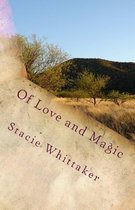 Of Love and Magic