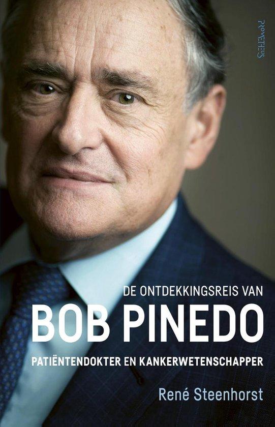 De ontdekkingsreis van Bob Pinedo - René Steenhorst |