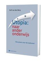 Utopia: naar ander onderwijs
