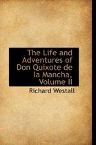 The Life and Adventures of Don Quixote de la Mancha, Volume II