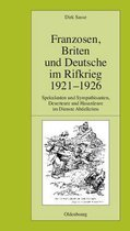 Franzosen, Briten Und Deutsche Im Rifkrieg 1921-1926