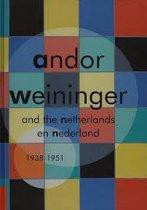 Boek cover ANDOR WEININGER EN NEDERLAND 1938-1951 = van Sjarel Ex (voorw.)