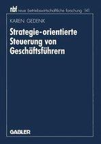 Strategie-Orientierte Steuerung Von Geschaftsfuhrern