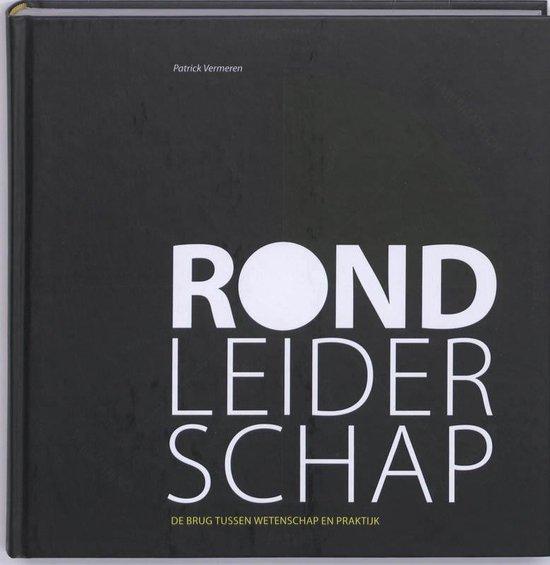 Cover van het boek 'Rond leiderschap - De brug tussen wetenschap en praktijk'