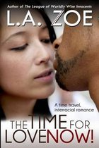The Time for Love