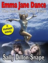 Emma Jane Dance: The Swimmer Who Tried
