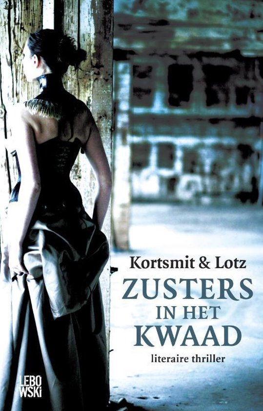 Boek cover Zusters in het kwaad van Simone Kortsmit (Paperback)