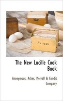 The New Lucille Cook Book