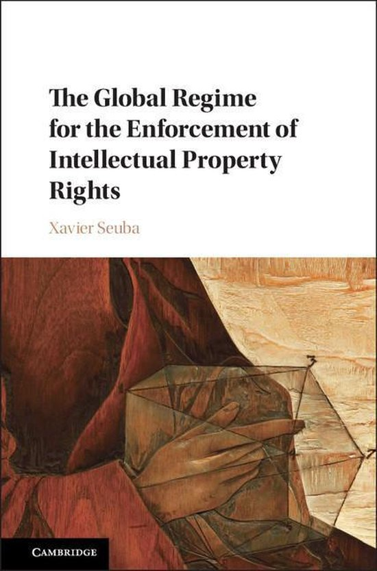 Omslag van The Global Regime for the Enforcement of Intellectual Property Rights